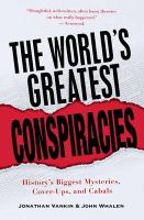 The World's Greatest Conspiracies