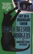 Cat in a Midnight Choir: A Midnight Louie Mystery