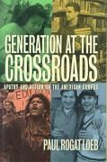 Generation at the Crossroads: Apathy and Action on the American Campus