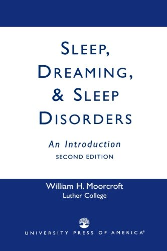 Sleep, Dreaming, and Sleep Disorders - William H. Moorcroft
