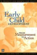 Early Child Development from Measurement to Action: A Priority for Growth and Equity