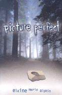 Picture Perfect - Alphin, Elaine Marie
