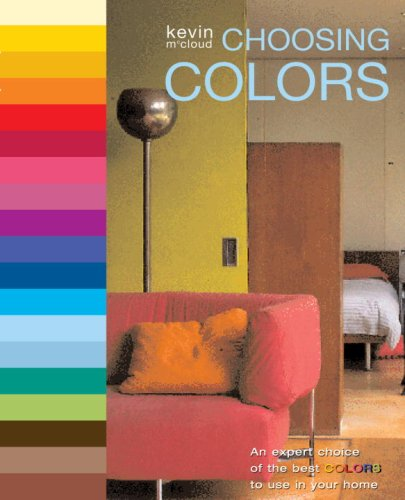 Choosing Colors: An Expert Choice of the Best Colors to Use in Your Home - Kevin McCloud