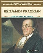 Benjamin Franklin: Early American Genius