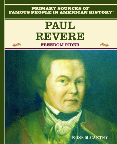 Paul Revere (Primary Sources of Famous People in American History) - Rose McCarthy