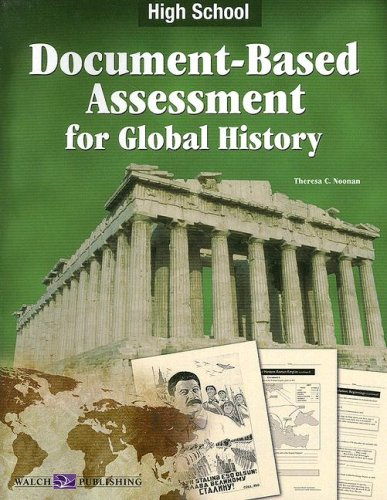 Document-Based Assessment for Global History, Grade 9-12 - Theresa Noonan