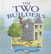The Two Builders - Williams, Margaret