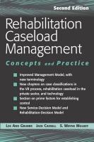 Rehabilitation Caseload Management: Concepts and Practice - Grubbs, Lee Ann; Cassell, Jack L.; Mulkey, S. Wayne