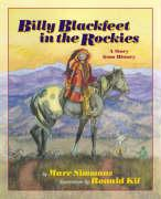 Billy Blackfeet in the Rockies: A Story from History