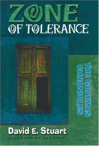 Zone of Tolerance:  The Guaymas Chronicles - David E. Stuart