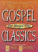 Gospel Classics for Mixed Trio: Vocal Trio