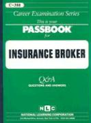 Insurance Broker: Test Preparation Study Guide Questions & Answers