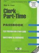 Clerk Part-Time: Test Preparation Study Guide, Questions & Answers