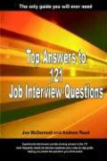 Top Answers to 121 Job Interview Questions: