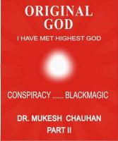 Original God- Conspiracy---Blackmagic-Part II - Chauhan, Mukesh Chandubhai