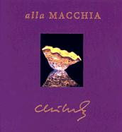 Chihuly Alla Macchia: From the George R Stroemple Collection