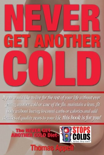 Never Get Another Cold - Thomas Appell; Randy Jennings