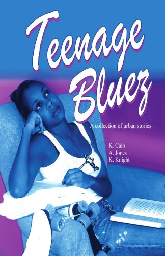 Teenage Bluez: A Collection of Urban Stories - Various Authors