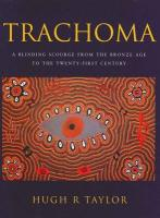 Trachoma: A Blinding Scourge from the Bronze Age to the Twenty-First Century