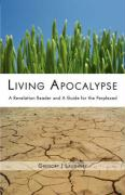 Living Apocalypse: A Revelation Reader and a Guide for the Perplexed
