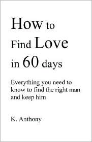 How to Find Love in 60 Days