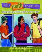 Daily Youth Devotions: Helping Teens Grow Closer to God One Day at a Time - Wesseldyke, Joel