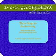 Three Steps to Decluttering: Step-By-Step Guide to Decluttering Any Room - Coggins, Beverly