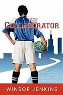 The Collaborator - Jenkins, Winsor