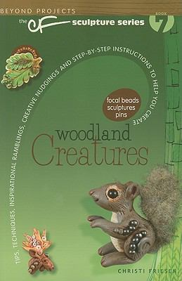 Woodland Creatures : Beyond Projects - Christi Friesen