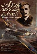 A Life Not Long But Wide - Donahue, Arthur G.; Weber, Kenneth L.