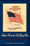 Letters from the Old Glory Box: A Captivating Story of Life in Rural North Carolina During Wwi as Told Through Personal Letters - Hopkins, Ted S.; Thompson, Deborah P.