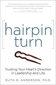 Hairpin Turn: Trusting Your Heart's Direction in Leadership and Life