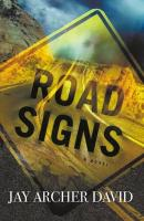 Road Signs: A Story of Practical Magic - David, Jay Archer