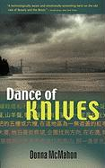 Dance of Knives - McMahon, Donna