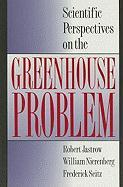 Scientific Perspectives on the Greenhouse Problem