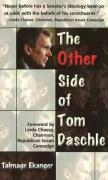 The Other Side of Tom Daschle - Regier, Robert E.; Ekanger, Talmage