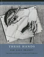 These Hands - Brandt, Per Aage
