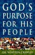 God's Purpose for His People - Crawley, Winston