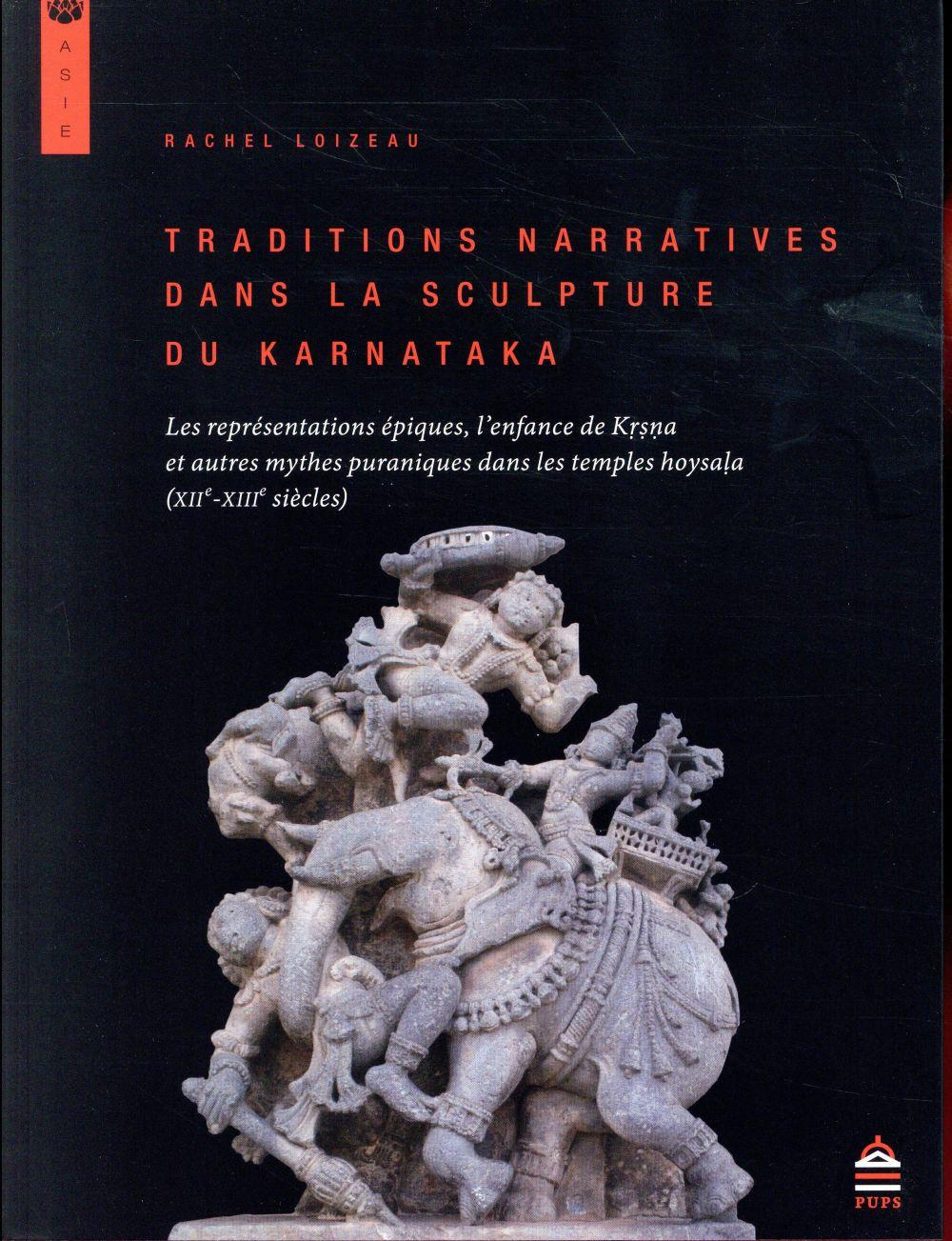 traditions narratives dans la sculpture du Karnataka - Loizeau, Rachel