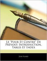 """Le """"Pour Et Contre"""" de Prvost: Introduction, Tables Et Index"""