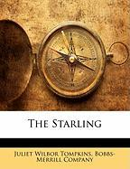 The Starling - Tompkins, Juliet Wilbor