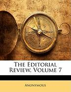 The Editorial Review, Volume 7 - Anonymous