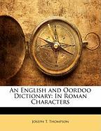 An English and Oordoo Dictionary: In Roman Characters - Thompson, Joseph T.