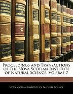 Proceedings and Transactions of the Nova Scotian Institute of Natural Science, Volume 7