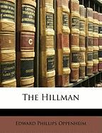 The Hillman - Oppenheim, E. Phillips