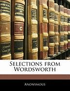 Selections from Wordsworth - Anonymous