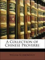 A Collection of Chinese Proverbs - Scarborough, William