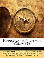 Pennsylvania Archives, Volume 13