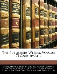 The Publishers Weekly, Volume 71, Part 1