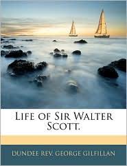 Life of Sir Walter Scott.